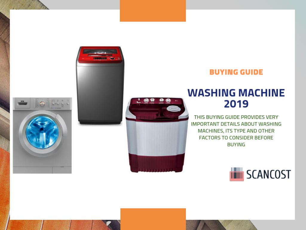 Best Washing Machine buying guide – 2019   SCANCOST